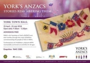 'YORK'S ANZACS Stories Remembering Them' - Exhibition