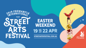 2019 Fremantle International Street Arts Festival