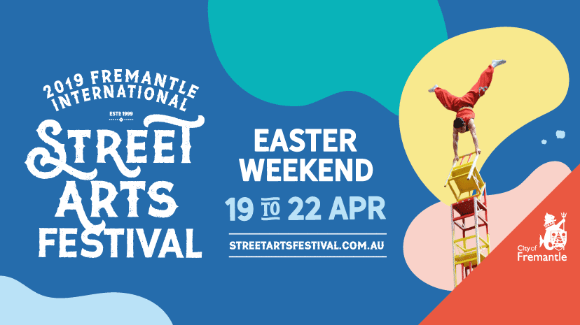 2019 Fremantle International Street Arts Festival