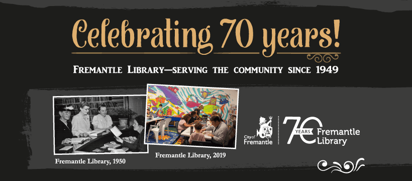 Fremantle Library 70th Anniversary